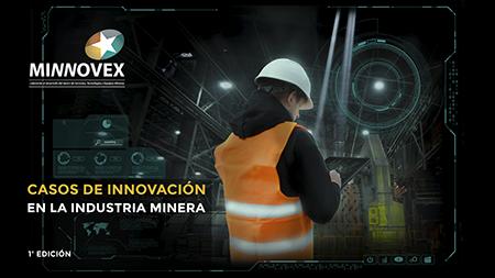 Casos de innovación en la industria minera